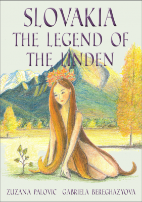 Slovakia: The Legend of the Linden